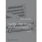 Low Rise – High Density