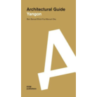 Architectural Guide Yangon