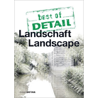 best of DETAIL Landschaft / Landscape